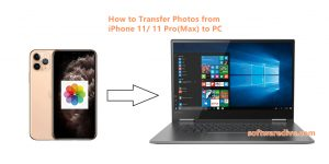 How to Transfer Photos from iPhone 11/11 Pro (Max) to PC