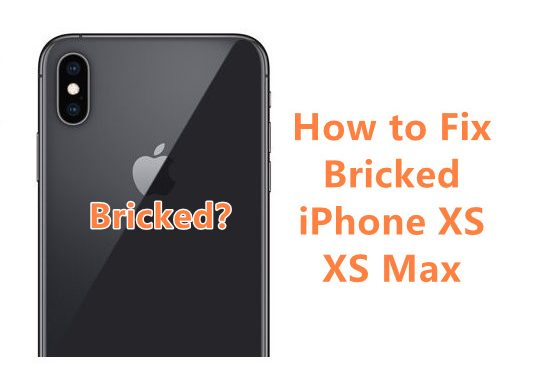 IPhone XS XS Max Bricked How To Fix