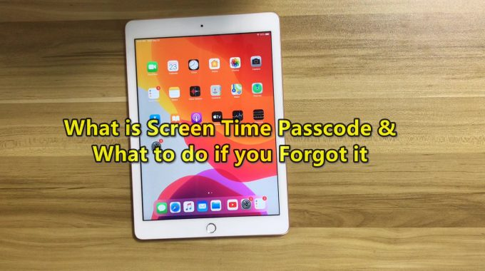 What Is Screen Time Passcode What To Do If You Forgot It 2020