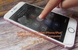 How to Factory Reset iPhone iPad without passcode and Computer