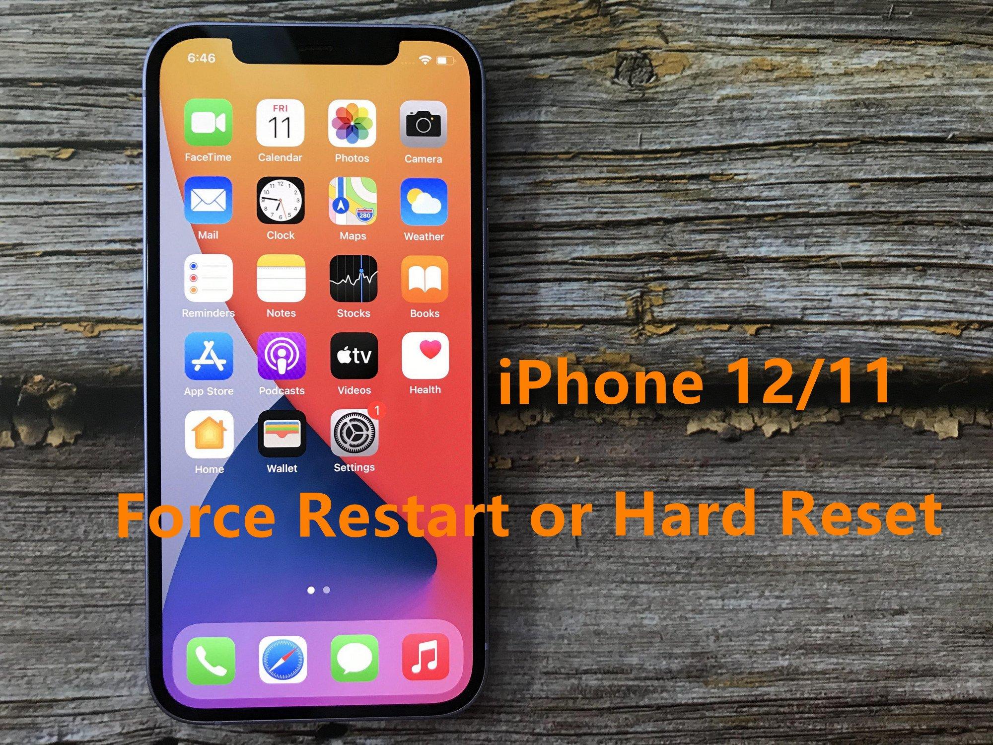 Force Restart Or Hard Reset Iphone 12 11