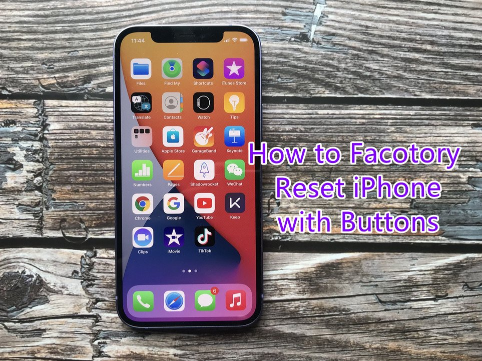 Factory Reset IPhone With Buttons